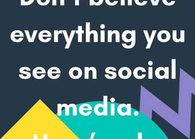 Don't believe everything you see on social media. Here's why