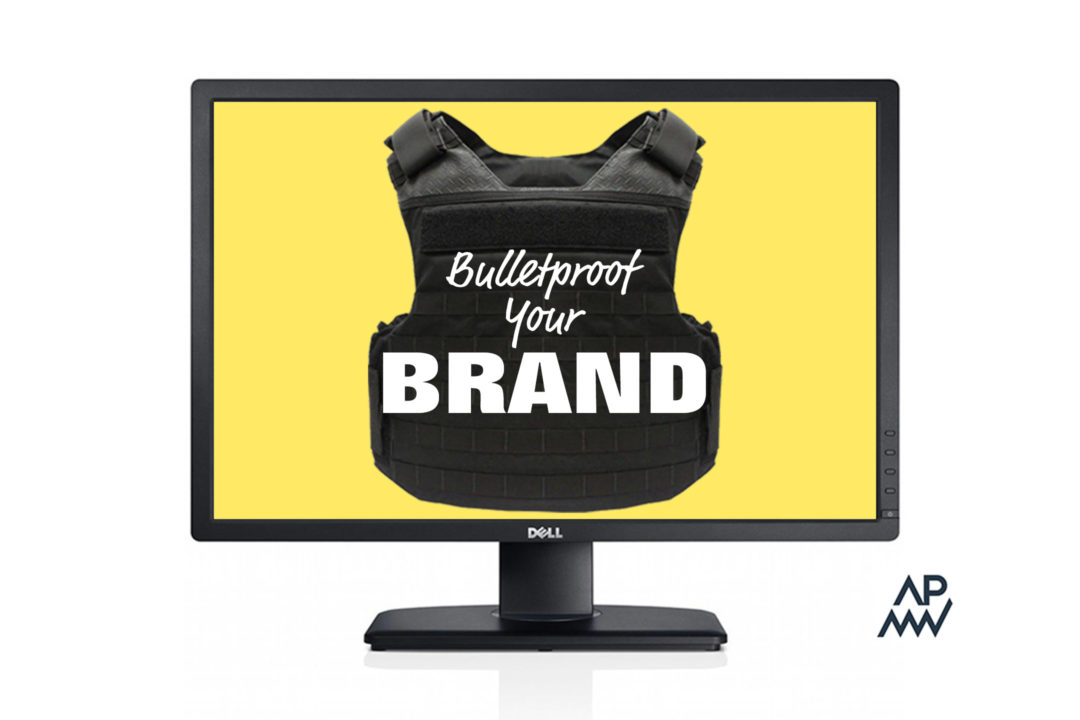Bullet Proof Your Brand Online